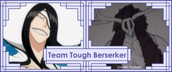 Bleach Team - Tough Berserker.jpg